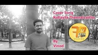 Cover Song - Kollayila thennaivaithu by Vinod Sing - vinodsinger , Others
