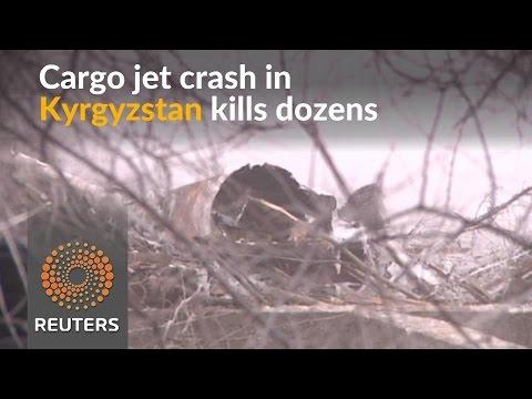 Dozens killed in cargo jet crash in Kyrgyzstan