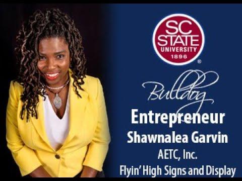 """SC State Celebrates """"Bulldog Entrepreneur�—Shawnalea Garvin"""