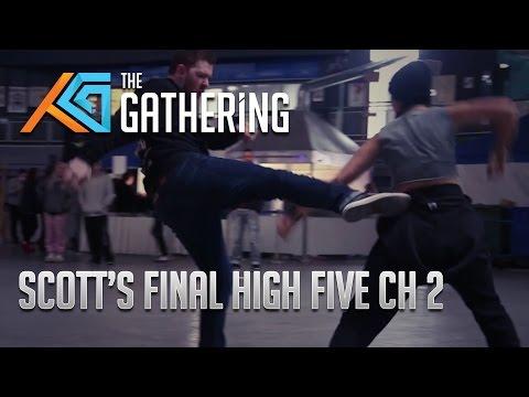 TG17: Scott's Last Hi-Five: Chapter 2