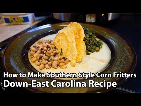 How to Make Southern Style Corn Fritters - Down-East Carolina Recipe