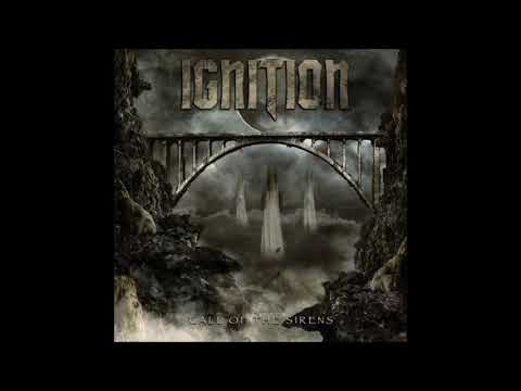 Ignition - Call Of The Sirens {Full Album}