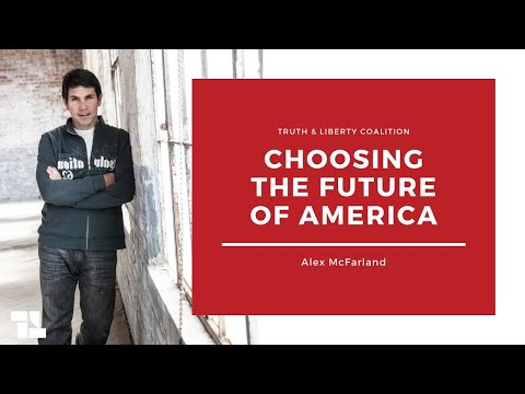 Alex McFarland on Choosing the Future of America and More!