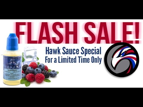 HAWK SAUCE FLASH SALE!