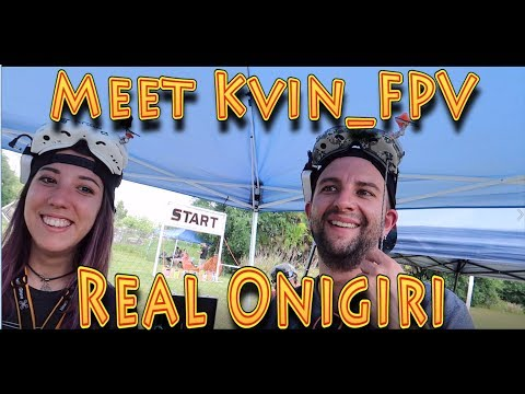 Meeting @Real_onigiri and @Kvin FPV!!! (04.21.2018) - UC18kdQSMwpr81ZYR-QRNiDg