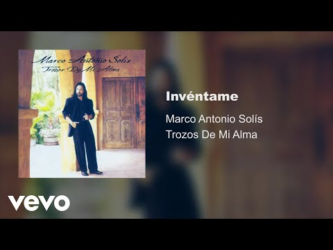 Marco Antonio Solís - Invéntame (Audio)