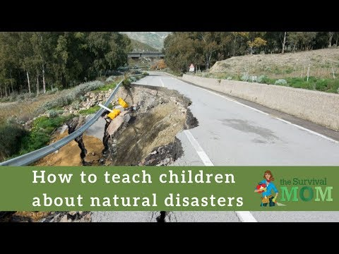 How to teach children about natural disasters