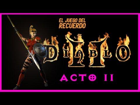 DIABLO 2 - ACTO II