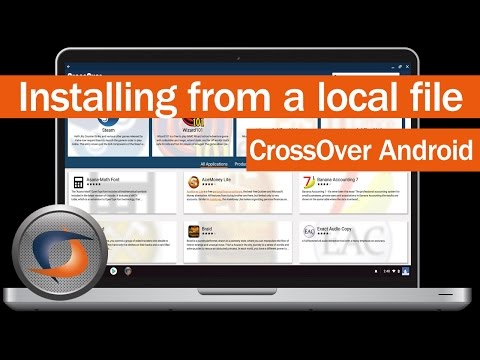 CrossOver Android - Installing from a Local File | Online