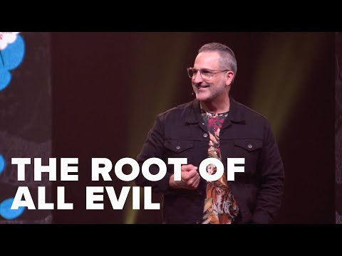 The Root of All Evil  Pastor Michael Turner
