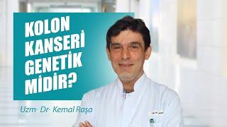 [Video] Kolon kanseri genetik midir? - Dr. Kemal Raşa
