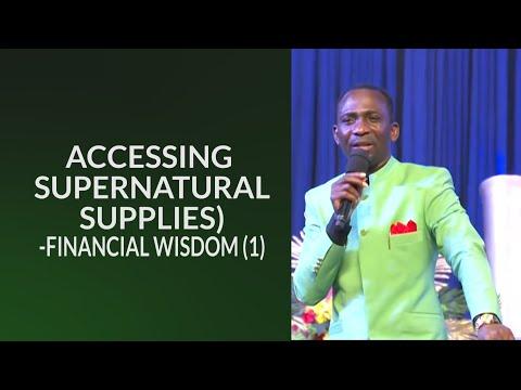 ACCESSING SUPERNATURAL SUPPLIES - FINANCIAL WISDOM  DR. PAUL ENENCHE