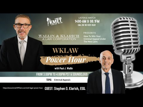WK Law Power Hour | How to Win Your Criminal Appeal Under The New Laws