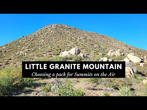 Choosing Your SOTA Pack - Little Granite Mountain