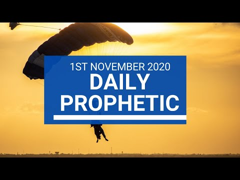 Daily Prophetic 1 November 2020 7 of 12 Daily Prophetic Word