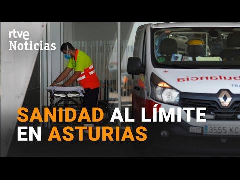Los HOSPITALES de ASTURIAS, al LÍMITE por la AVALANCHA de CONTAGIOS | RTVE