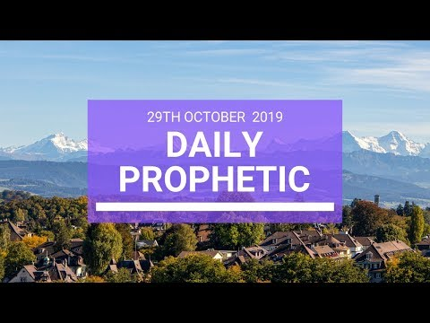 Daily Prophetic 29 October 2019 Word 3