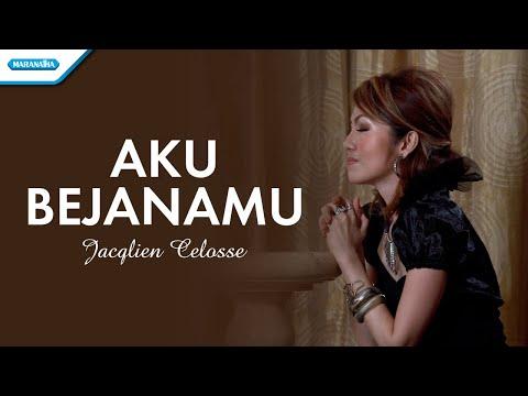 Aku bejanaMu - Jaqclien Celosse (with lyric)