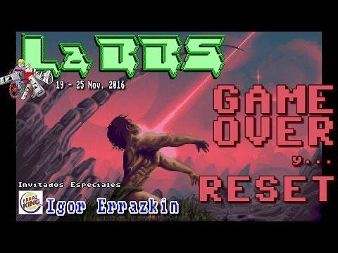 Noticias 12-18 Nov. '16 GRACIAS! 2 años GAME OVER y RESET Juanjo Gallardo,Igor Errazkin La BBS #0019