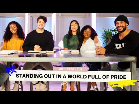 STANDING OUT IN A WORLD FULL OF PRIDE  VOUS CREW LIVE