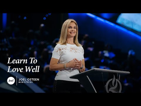 Victoria Osteen - Learn to Love Well