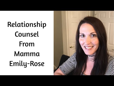 Relationship Prayers & Wise Counsel From Mamma Emily-Rose