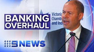 The plan to turn Banking Royal Commission recommendations into law | Nine News Australia