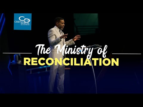 The Ministry of Reconciliation - Episode 2