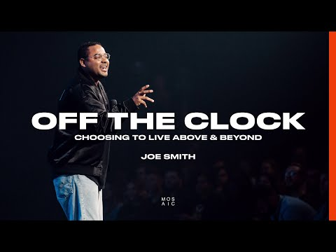 Off the Clock  Joe Smith - Mosaic