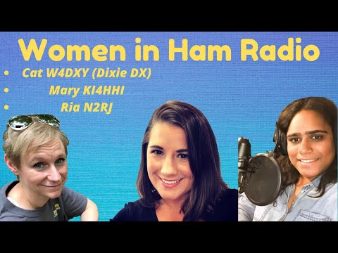 The Women Operators (YL's) of Ham Radio! Ria N2RJ, Cat W4DXY, Mary KI4HHI & Linda VK7QP