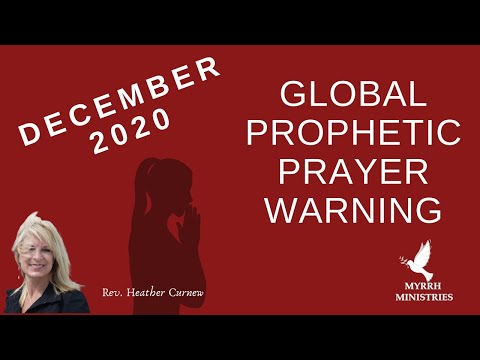 DECEMBER GLOBAL PROPHETIC PRAYER WARNING