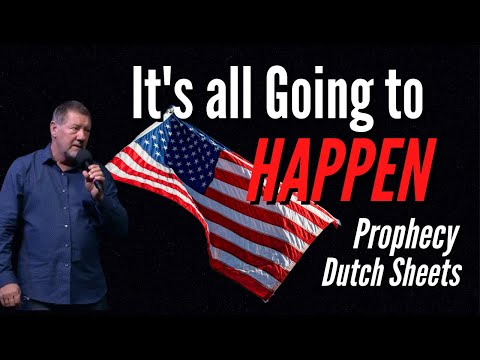 Dutch Sheets & Chuck Pierce Prophecy - It's All Going to HAPPEN