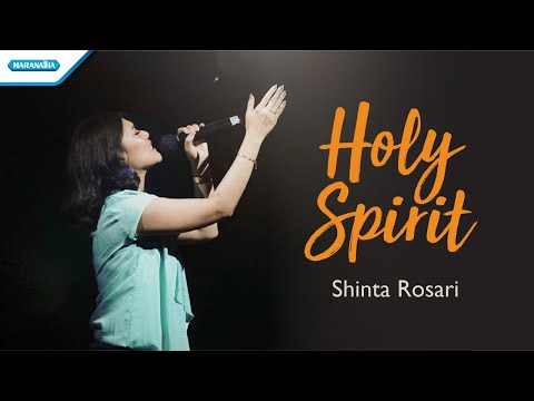 Holy Spirit - Shinta Rosari (vertical video lyric)