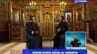 Cuvant pentru suflet. Despre scopul social al credintei (12 12 2017)
