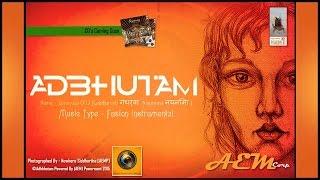 Adbhutam - Gandharv Nayanima - adbhutam , Fusion
