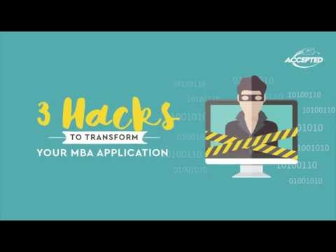 3 Hacks to Transform Your MBA Application