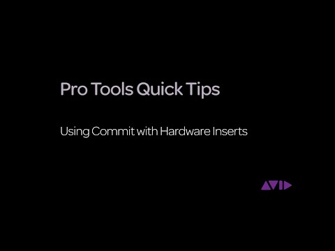 Pro Tools Quick Tips - Using Commit with Hardware Inserts