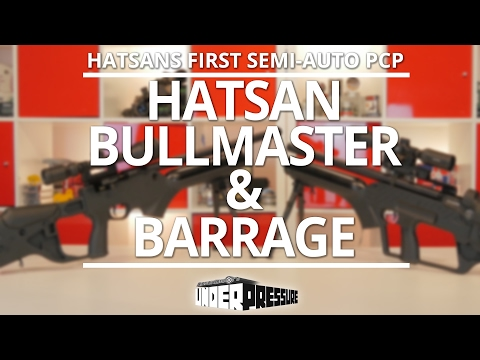 Hatsan BullMaster and Barrage: Hatsan's First Semi-Auto PCP