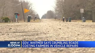 Gov. Whitmer says crumbling roads costing farmers in vehicle repairs