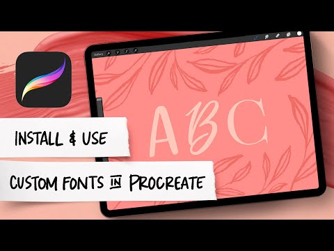 3 Ways to Install Custom Fonts in Procreate