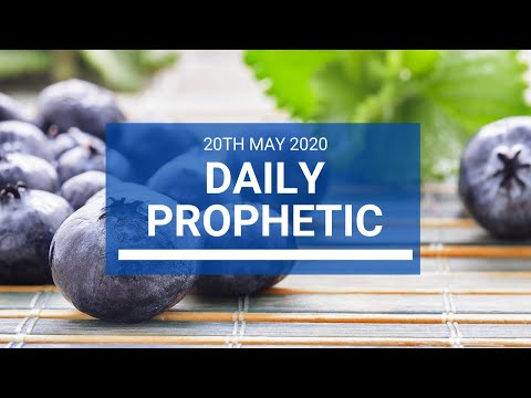 Daily Prophetic 20 May 2020 2 of 5