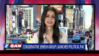 Conservative Jewish group launches political PAC
