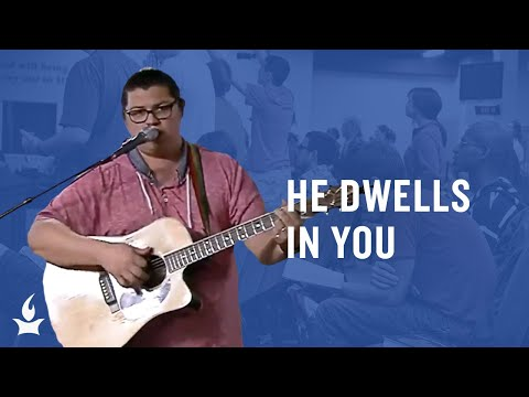 He Dwells in You (spontaneous) -- The Prayer Room Live Moment