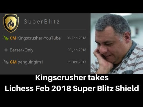 Beserk Chess influenced by Carlsen! Kingscrusher takes the Lichess SuperBlitz Shield for a month!
