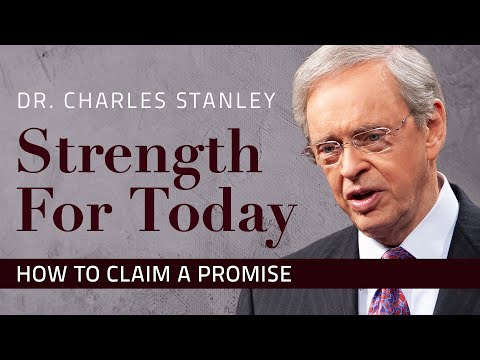 How to Claim a Promise  Dr. Charles Stanley