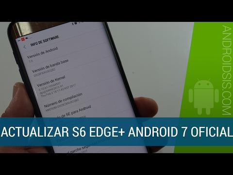 ROM oficial Android Nougat para el Samsung Galaxy S6 Edge Plus.