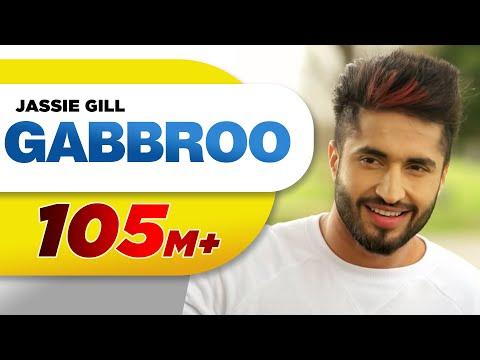 GABBROO LYRICS - Jassi Gill | Punjabi Song