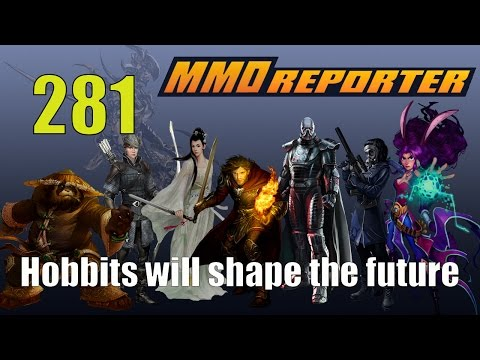 MMO Reporter 281 - Hobbits will shape the future