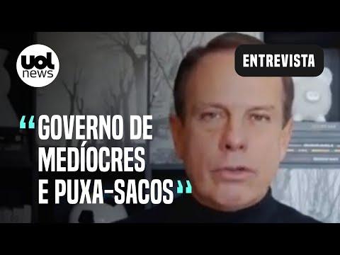 """Doria chama Bolsonaro de """"bobão"""" e ataca: """"É o Messias da morte"""""""