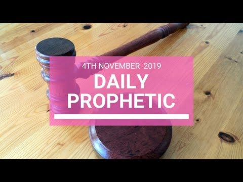 Daily Prophetic 4th November 2019 Word 5